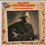 Texas Songbook Lyrics Gary Nicholson