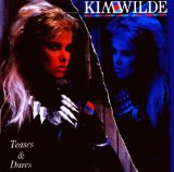 Teases And Dares Lyrics Kim Wilde