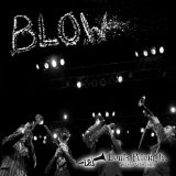 Blow Lyrics Louis Prima Jr.