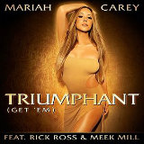 Triumphant (Get 'Em) [Single] Lyrics Mariah Carey