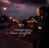 Intersection Lyrics Nanci Griffith