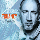 Truancy: The Very Best of Pete Townshend Lyrics Pete Townshend
