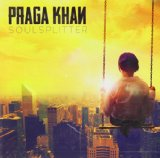 Soulsplitter Lyrics Praga Khan