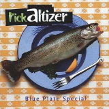 Blue Plate Special Lyrics Rick Altizer