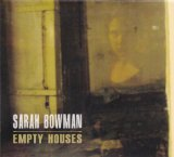 Empty Houses Lyrics Sarah Bowman
