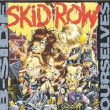 Bside Ourselves Lyrics Skid Row