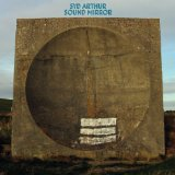 Sound Mirror Lyrics Syd Arthur