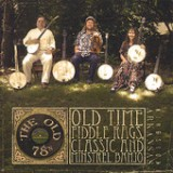 Old Time Fiddle Rags, Classic and Minstrel Banjo Lyrics The Old 78's
