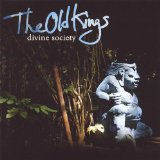 Divine Society Lyrics The Old Kings
