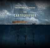 The Cartographer (EP) Lyrics The Republic Of Wolves