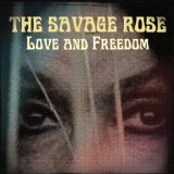 Love and Freedom Lyrics The Savage Rose