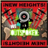New Heights Lyrics We Outspoken
