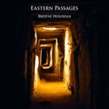 Eastern Passages Lyrics Breifne Holohan