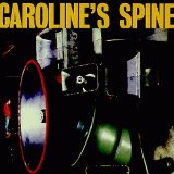Miscellaneous Lyrics Caroline's Spine