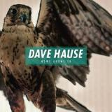 Home Alone Lyrics Dave Hause