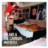 Nightingale Lyrics Erland & The Carnival