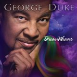 Dreamweaver Lyrics George Duke
