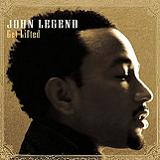 Get Lifted Lyrics John Legend