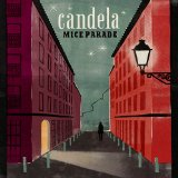 Candela Lyrics Mice Parade