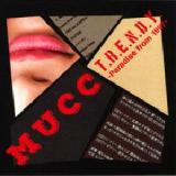 T.R.E.N.D.Y. – Paradise From 1997 Lyrics Mucc