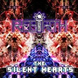 The Silent Hearts Lyrics Rebirth