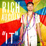 It (Single) Lyrics Rich Aucoin