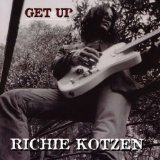 Get Up Lyrics Richie Kotzen
