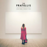 Eyes Wide, Tongue Tied Lyrics The Fratellis