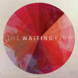 The Waiting Kind (EP) Lyrics The Waiting Kind