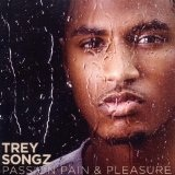 Passion Pain & Pleasure Lyrics Trey Songz