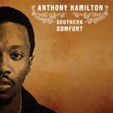Southern Comfort Lyrics Anthony Hamilton