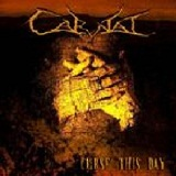 Curse This Day Lyrics Carnal