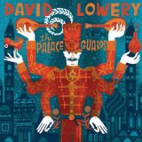 The Palace Guards Lyrics David Lowery