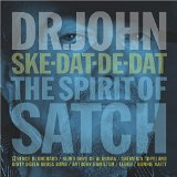 Ske-Dat-De-Dat: The Spirit of Satch Lyrics Dr. John