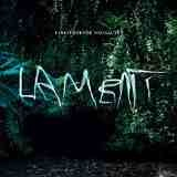 Lament Lyrics Einsturzende Neubauten