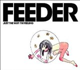 Just The Way I'm Feeling Lyrics Feeder