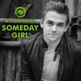Someday Girl (Single) Lyrics Hunter Hayes