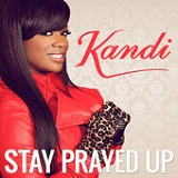 Stay Prayed Up (Single) Lyrics Kandi