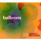 Balloons Lyrics Kenny Werner