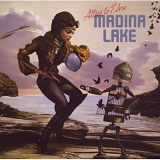 Attics To Eden Lyrics Madina Lake