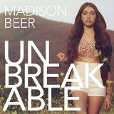 Unbreakable Lyrics Madison Beer
