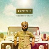 Ancient Future Lyrics Protoje