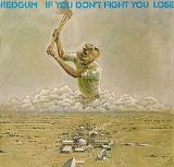If You Don't Fight You Lose Lyrics Redgum