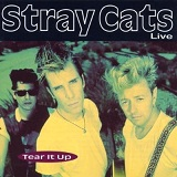 Tear It Up Lyrics Stray Cats