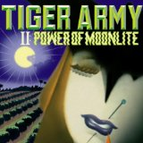 II: Power Of Moonlite Lyrics Tiger Army