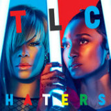 Haters (Single) Lyrics TLC