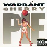 Cherry Pie Lyrics Warrant