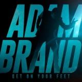 Get On Your Feet Lyrics Adam Brand