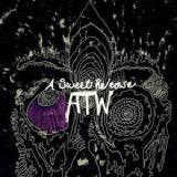 A Sweet Release Lyrics All Them Witches
