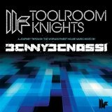 Toolroom Knights Lyrics Benny Benassi